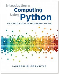 Image of Introduction to computing using Python : an application development focus
