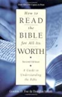 Image of How to read the Bible for all its worth : a guide to understanding the Bible