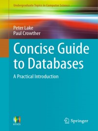 Image of Concise Guide to Databases : a Practical Introduction